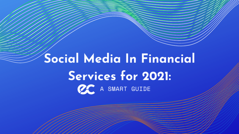 social media in financial services for 2021 eclincher