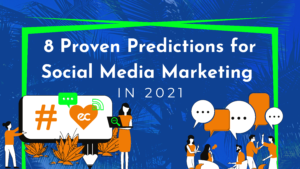 8 Proven Predictions For Social Media Marketing