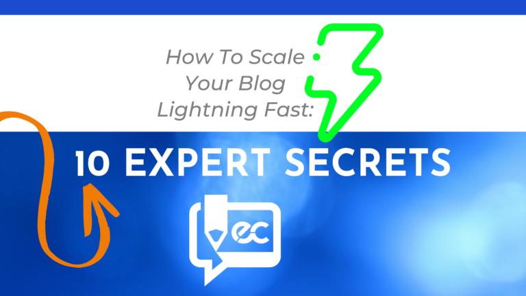10 Expert Secrets How To Scale Your Blog Lightning Fast blog banner