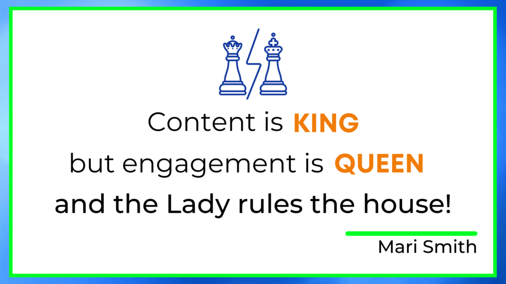 content is king engagement is queen mari smith quote