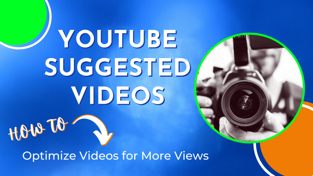 YouTube suggested videos how to optimize for more views